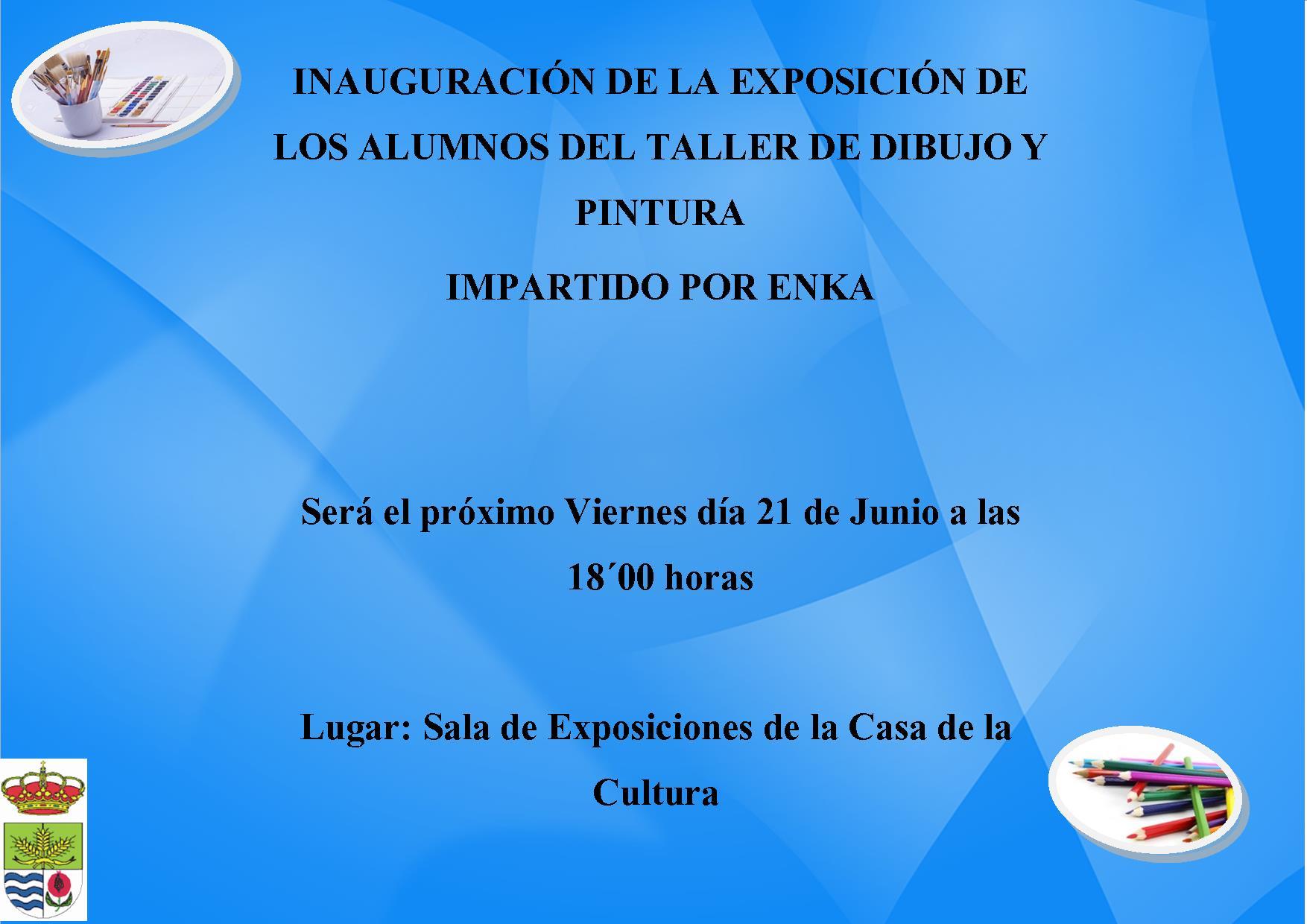 Inauguración de la Exposición de l@s alumn@s del Taller de Dibujo y Pintura
