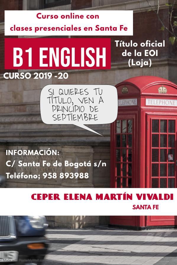 B1 de inglés, Título Oficial de la EOI (Loja) y clases presenciales en el Ceper Elena Martín Vivaldi de Santa Fe